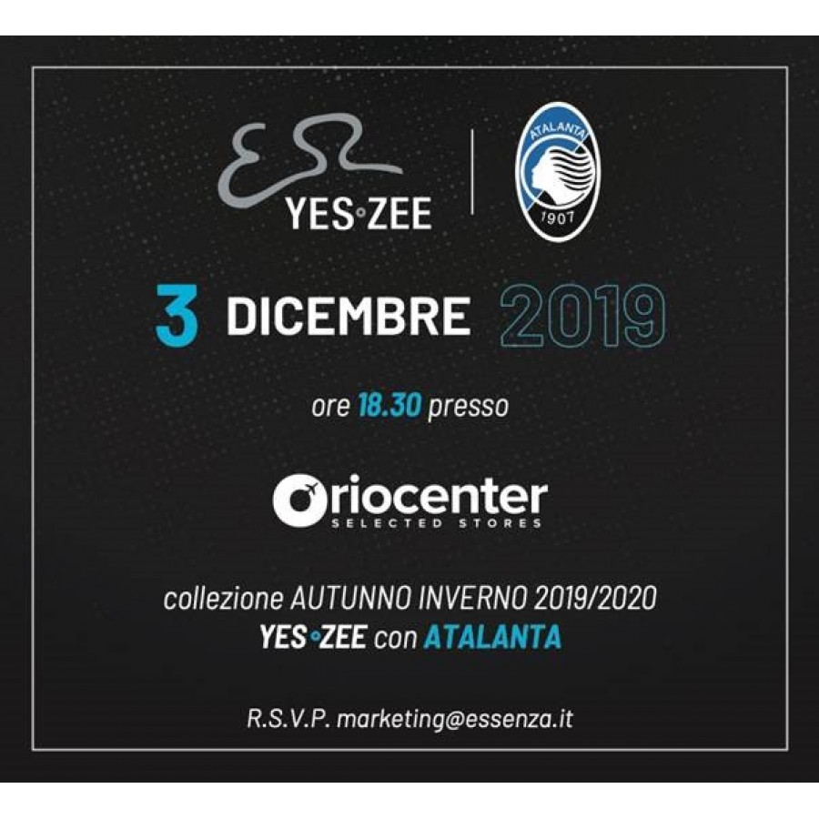 EVENTO YES ZEE - ATALANTA - FW19
